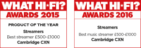 What Hi-Fi awards for CXN, best streamer product of the year £500-£1000 2015 and 2016