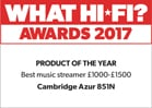What hi-fi award 2017. Product of the year. Best music streamer £1000 to £1500. 851N