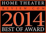 HOMETHEATERREVIEW.COM BEST OF 2014 AWARD
